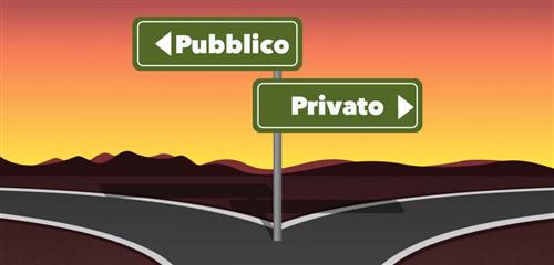 Quale soluzione, pubblico o privato?